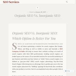 Organic SEO Vs. Inorganic SEO – SEO Services