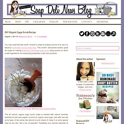 DIY Organic Sugar Scrub Recipe