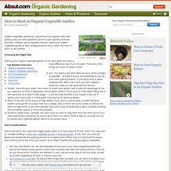 How to Start an Organic Vegetable Garden - How to Grow Organic Vegetables