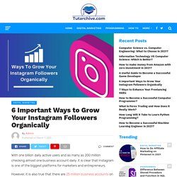 6 Ways to Grow Your Instagram Followers Organically - TutArchive