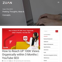 How to Reach UP 100K Views Organically within 3 Months