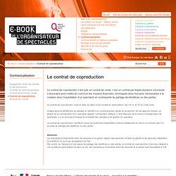 E-book de l'organisateur de spectacles - Le contrat de coproduction - l'Agence Culturelle d'Alsace