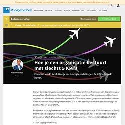 Slechts 5 KPI's om een org te besturen - ManagementSite