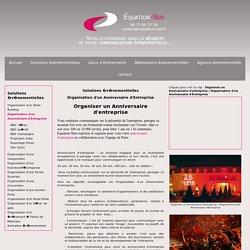 Organisation d'un Anniversaire d'Entreprise - Organiser un Anniversaire d'entreprise