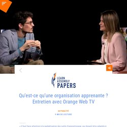 Qu'est-ce qu'une organisation apprenante ? - Learn Assembly Papers