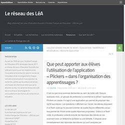 Que peut apporter aux élèves l'utilisation de l'application «Plickers» dans l'organisation des apprentissages? – Le réseau des LéA