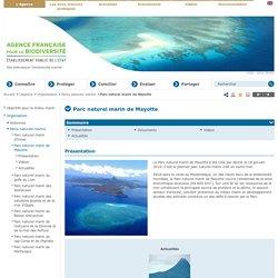 Parc naturel marin de Mayotte - Parcs naturels marins - Organisation - L'Agence - Agence des aires marines protégées