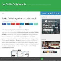 Trello. Outil d'organisation collaboratif.