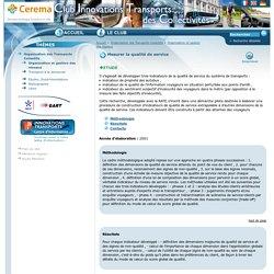 Mesurer la qualité de service : Organisation des Transports Collectifs: Club innovations transports des collectivités