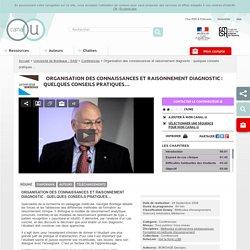 Organisation des connaissances et raisonnement diagnostic : quelques conseils pratiques… - Université de Bordeaux - SAM