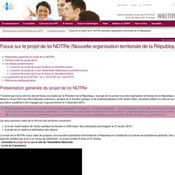 Focus sur le projet de loi NOTRe (Nouvelle organisation territoriale de la République) (Decentralisation.FocusSur) - CNFPT