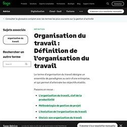 Organisation du travail : Définition de l'organisation du travail