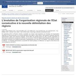 MINISTERE DE L INTERIEUR - MAI 2015 - L'évolution de l'organisation régionale de l'Etat consécutive à la nouvelle délimitation des régions