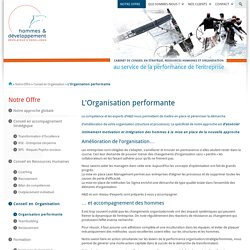 L'Organisation performante