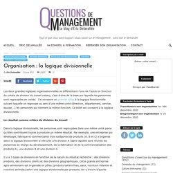 Organisation : la logique divisionnelle