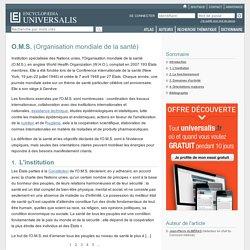 Organisation mondiale de la santé (O.M.S.)