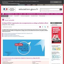 [Collège 2016] L'organisation des enseignements au collège au Bulletin officiel