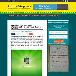 Evernote : le système d'organisation que vous devriez utiliser...