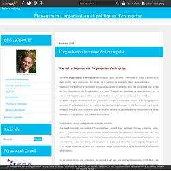 L'organisation humaine de l'entreprise - Organisation, management, politiques d'entreprise - relations humaines