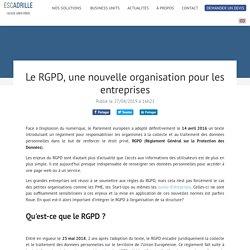 Le RGPD, une nouvelle organisation pour les entreprises