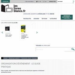 Livre blanc : Organisation d'événement : le guide pratique