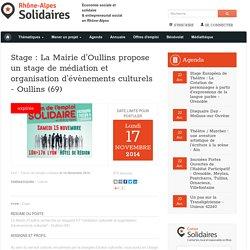 Stage : La Mairie d'Oullins propose un stage de médiation et organisation d'évènements culturels - Oullins (69)