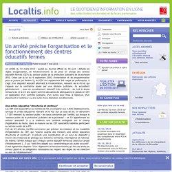 Un arrêté précise l'organisation et le fonctionnement des centres éducatifs fermés - 2015