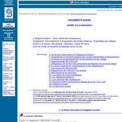 L'obligation scolaire - Organisation, fonctionnement et programmes des écoles primaires