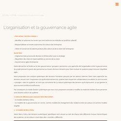 L'organisation et la gouvernance agile