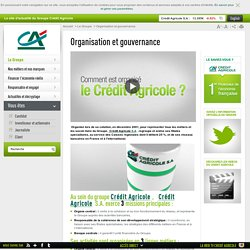 Organisation du Groupe Crédit Agricole SA