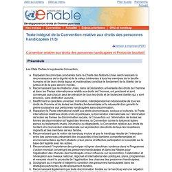 ONU Enable - Les travaux de l'Organisation des Nations Unies pour les personnes handicapées - Texte intégral de la Convention relative aux droits des personnes handicapées (1/3)