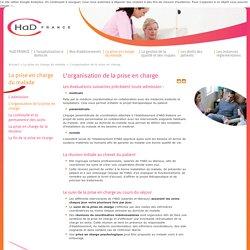 L'organisation de la prise en charge - HAD France - Hopital à domicile, hospitalisation à domicile, soins à domicile, aide à la personne