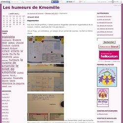 Organisation - Les humeurs de Kmomille#c44886330