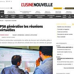 PSA généralise les réunions virtuelles - Organisation industrielle