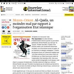 Moyen-Orient. Al-Qaida, un moindre mal par rapport à l'organisation Etat islamique