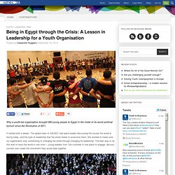 Being in Egypt through the Crisis: A Lesson in Leadership for a Youth Organisation