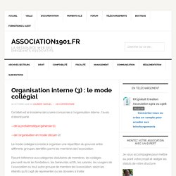 Organisation interne (3) : le mode collégial