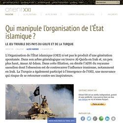 Qui manipule l'organisation de l'État islamique ?