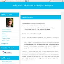 Bâtir la cohésion - Organisation, management, politiques d'entreprise - relations humaines