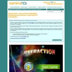 Refraction : un jeu pour apprendre organisation spatiale, fractions et stratégies...