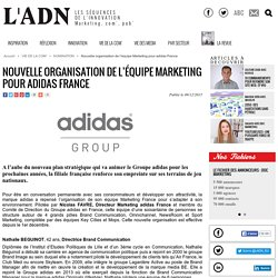 Nouvelle organisation de léquipe Marketing pour adidas France - NOMINATION