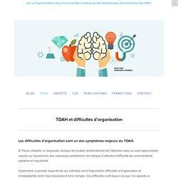TDAH et organisation — Louis Vera Pédopsychiatre