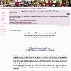 Organisation des activités de français dans la CLIS de Moûtiers - clis, lecture, production d'écrit, texte