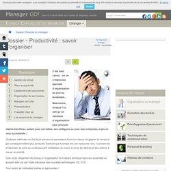 Organisation personnelle et productivité du manager