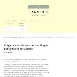 Concours - L'organisation de concours et tirages publicitaires au Québec