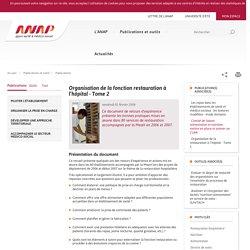 ANAP -Organisation de la fonction restauration à l'hôpital - Tome 2