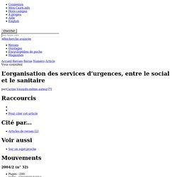 L'organisation des services d'urgences, entre le social et le sanitaire
