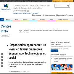 L'organisation apprenante : un levier en faveur du progrès économique, technologique et social