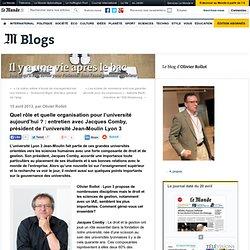 Quel rôle et quelle organisation pour l'université aujourd'hui ? : entretien avec Jacques Comby, président de l'université Jean-Moulin Lyon 3