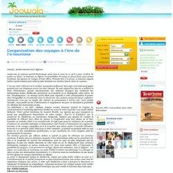 L'organisation des voyages à l'ère de l'e-tourisme